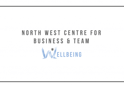The North West Centre for Business and Team Wellbeing